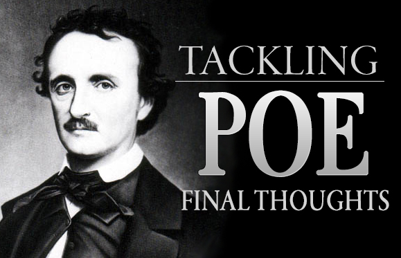 Tackling Poe: Final Thoughts