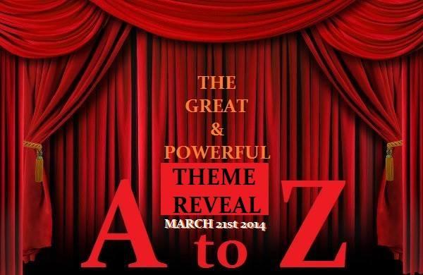 http://vidyasury.com/2014/02/a-to-z-challenge-theme-reveal-blogfest.html