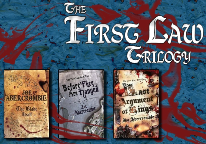 The First Law Trilogy: A Book Review