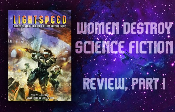 Women Destroy Science Fiction, Lightspeed