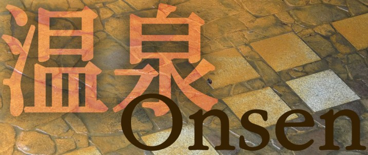 O is for Onsen