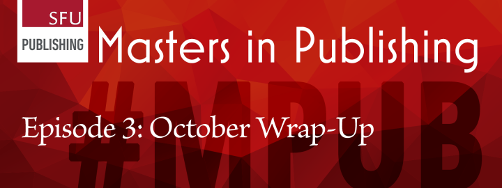 Episode 3: October Wrap-Up